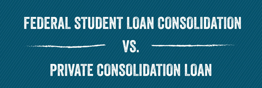 Student Loan Consolidation >> Federal Student Loan Consolidation Vs Private Consolidation Loan Sofi