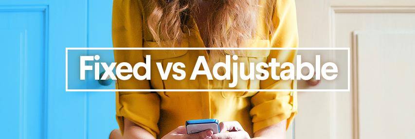 Blog-Header---Adjustable-vs.-Fixed-Rate---01