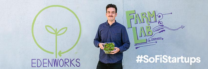 SoFi Entrepreneur Program Member Ben Silverman of Edenworks