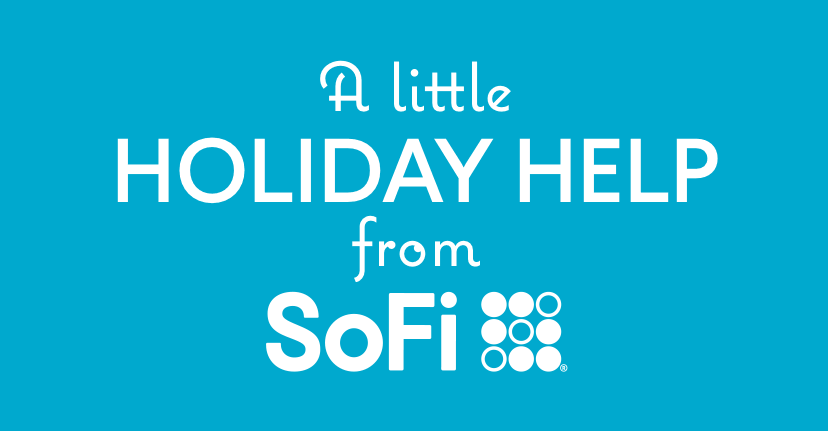 A little holiday help from SoFi
