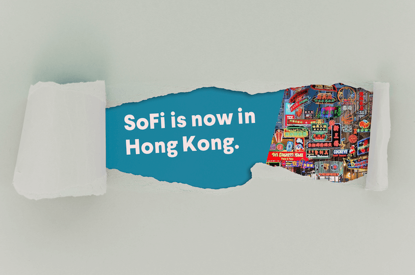 SoFi is now in Hong Kong